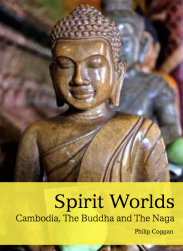 Spirit Worlds, a study of Cambodian belief and society - due out October 2015.